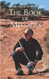 The Book of Messages, Mark David Gerson, 149524170X