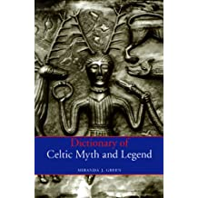 Dictionary Of Celtic Myth