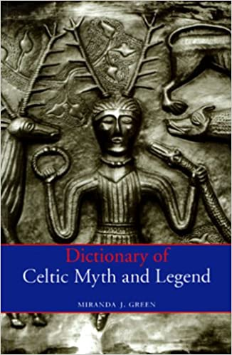 Book Dictionary of Celtic Myth and Legend