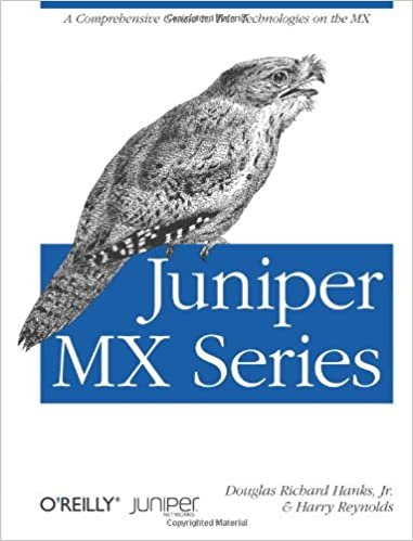 Buy Juniper Mx Series A Practical Guide To Trio Technologies On The Mx Book Online At Low Prices In India Juniper Mx Series A Practical Guide To Trio Technologies On The