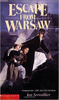 Book Escape from Warsaw (Original title: The Silver Sword)
