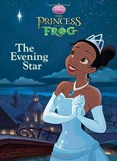 The Evening Star Disney Princess And Frog