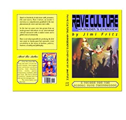 "an overview of the rave culture Age is just a number: rave culture and the cognitively young ""thirty  this paper  looks at ""dance"" or ""rave"", a phenomenon usually associated with youth culture   causes and consequences of emotions on consumer behaviour : a review."