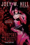 Vampire Trinity (Vampire Queen Novels (Quality))