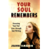 Your Soul Remembers