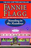 Standing in the Rainbow (Ballantine Reader's Circle)
