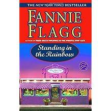 Standing in the Rainbow (Ballantine Reader's Circle)