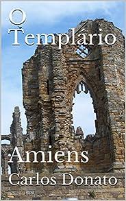 O Templário: Amiens