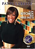 In the Kitchen with Miss Patti by Patti LaBelle