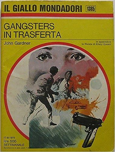Gangsters in trasferta