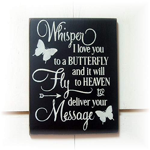 Whisper I Love You to A Butterfly and It Will Fly to Heaven to Deliver Yourt Message Wood Hanging Sign -