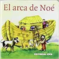 El arca de Noé: Una historia del Antiguo Testamento: 2