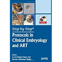 Step By Step Protocols In Clinical Embryology And Art With Dvd Roms
