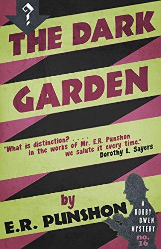 Dorothys Garden - The Dark Garden: A Bobby Owen Mystery