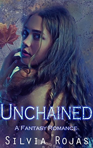 Unchained: A Fantasy Romance