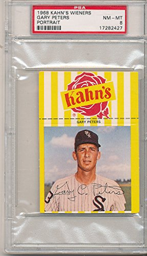 1968 Chicago White Sox (1968 Kahn's Wieners Gary Peters chicago White Sox psa 8 NM)