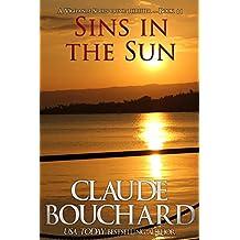 Sins in the Sun: A Vigilante Series crime thriller