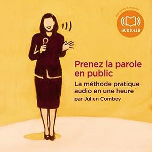 Prenez la parole en public | Livre audio