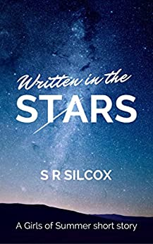 Written in the Stars (The Girls of Summer) by [Silcox, SR]