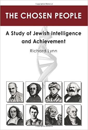 The chosen people a study of jewish intelligence and achievement the chosen people a study of jewish intelligence and achievement richard lynn 9781593680367 amazon books fandeluxe Choice Image