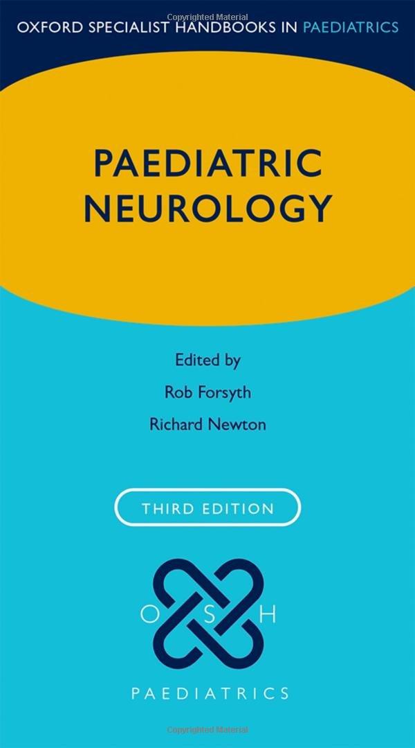 Paediatric Neurology  Oxford Specialist Handbooks In Paediatrics