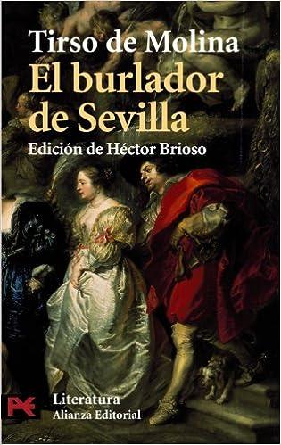 El Burlador De Sevilla El Libro De Bolsillo Literatura Spanish Edition Molina Tirso De 9788420634654 Amazon Com Books