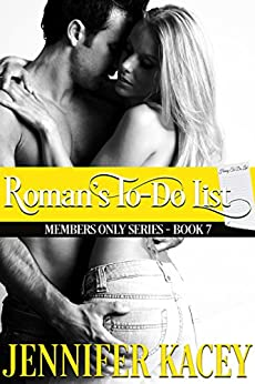 Roman's To-Do List (Members Only Series Book 7) by [Kacey, Jennifer]