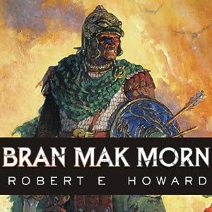Bran Mak Morn Audiobook