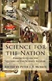 Science for the Nation: Perspectives on the History of the Science Museum, , 1137349328