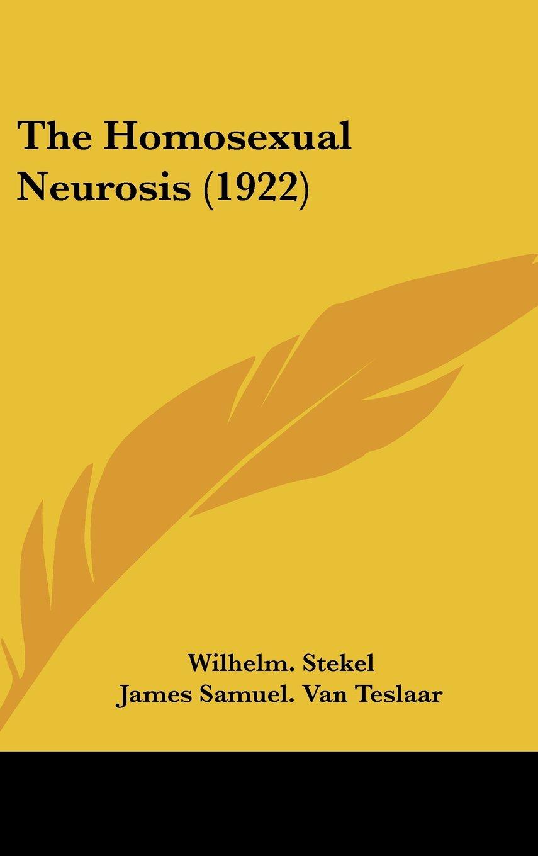 Read Online The Homosexual Neurosis (1922) ebook