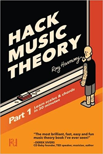 Hack Music Theory Part 1 Learn Scales Chords In 30 Minutes Ray