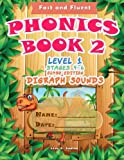 Phonics Book 2: Level 1. Stages 4 - 6 (digraphs). Jumbo Edition (Jumbo Phonics Program) (Volume 2)