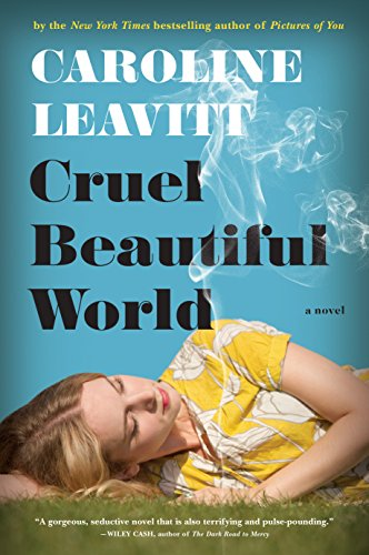 Cruel Beautiful World: A Novel ()