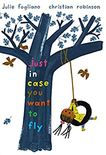 Book Cover: Just In Case You Want to Fly