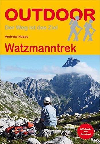 Watzmanntrek (Der Weg ist das Ziel)