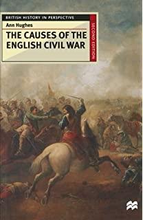 the english civil war conflict and contexts  amazonco  the causes of the english civil war british history in perspective
