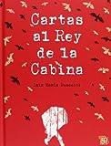 Cartas Al Rey de la Cabina, Luis Maria Pescetti, 6071602408