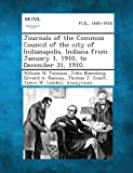 Journals of the Common Council of the City of Indianapolis, Indiana from January 1, 1910, to December 31 1910, William H. Johnson and John Blumberg, 1287339069