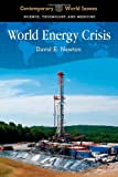 World Energy Crisis, David E. Newton, 1610691474