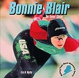 Bonnie Blair: Speed Skater (Making Their Mark)