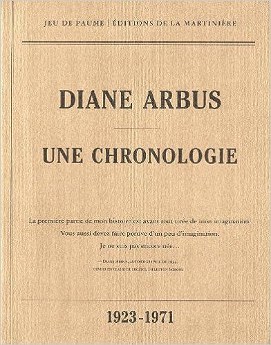 Lire Diane Arbus : Une chronologie epub pdf