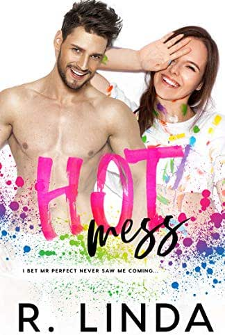 Hot Mess (Messy Love Series Book 1)