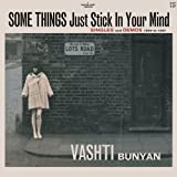 Some Things Just Stick in Your Mind: Singles and Demos 1964-1967 (2 disc collection) by Vashti Bunyan (2007-11-13)
