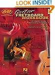 Guitar Fretboard Workbook: A Complete...