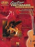 Guitar Fretboard Workbook: Essential Concepts Series