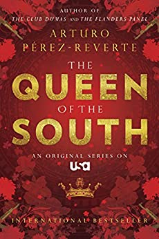 Queen of the South by [Perez-Reverte, Arturo]