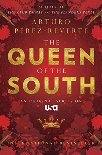 Queen of the South (The Queen Of The South Drug Lord)