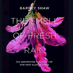 The Smell of Fresh Rain Audiobook