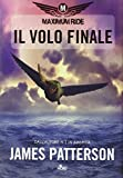 Maximum Ride: il volo finale : romanzo