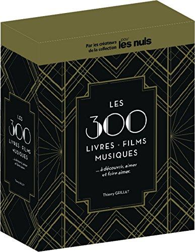 Les 300 livres, films, musiques à découvrir, aimer et faire aimer pour les Nuls coffret (French Edition)